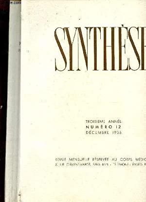 SYNTHESE - TROISIEME ANNEE - NUMERO 12 - DECEMBRE 1935.: COLLECTIF