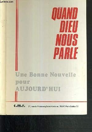 QUAND DIEU NOUS PARLE - UNE BONNE NOUVELLE POUR AUJOURD'HUI: C.M.R.