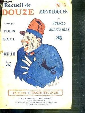 RECUEIL DE DOUZE MONOLOGUES ET SCENES MILITAIRES N° 5.: POLIN / BACH ET DANGLARD