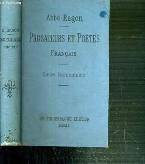PROSATEURS ET POETES FANCAIS DES XVIIe, XVIIIe et XIXe SIECLES AVEC DES NOTES ET DES NOTICES - ...