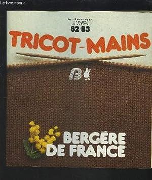 TRICOT-MAINS 82/83 - EXPLICATIONS AUX AIGUILLES DES MODELES DU LIVRE TRICOTS.: COLLECTIF