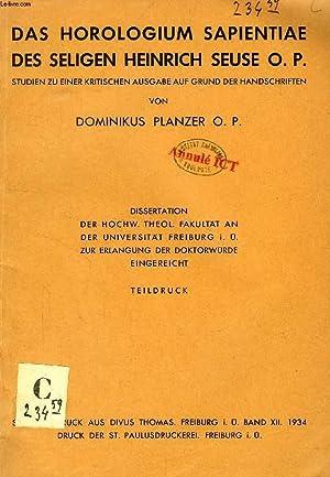 DAS HOROLOGIUM SAPIENTIAE DES SELIGEN HEINRICH SEUSE: PLANZER DOMINIKUS, O.