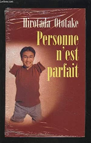 PERSONNE N'EST PARFAIT.: OTOTAKE HIROTADA