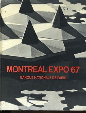 MONTREAL EXPO 67 - TERRE DES HOMMES - BANQUE NATIONALE DE PARIS: COLLECTIF