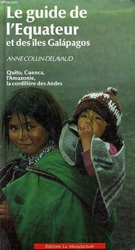 LE GUIDE DE L'EQUATEUR ET DES ILES: ANNE COLLIN-DELAVAUD
