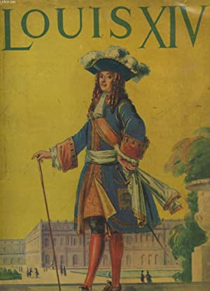 LOUIS XIV: ROBERT BURNAND - ALBERT MAZURIER