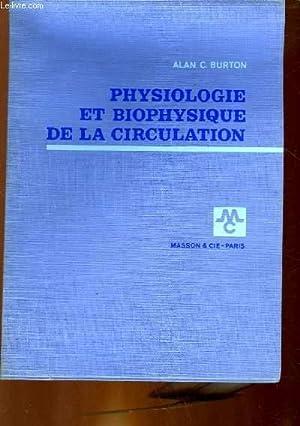 PHYSIOLOGIE ET BIOPHYSIQUE DE LA CIRCULATION: BURTON ALAN C.