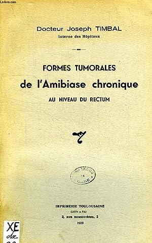 FORMES TUMORALES DE L'AMIBIASE CHRONIQUE AU NIVEAU: TIMBAL Dr JOSEPH
