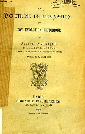 LA DOCTRINE DE L'EXPIATION ET SON EVOLUTION HISTORIQUE: SABATIER AUGUSTE