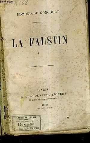 LA FAUSTIN.: DE GONCOURT EDMOND