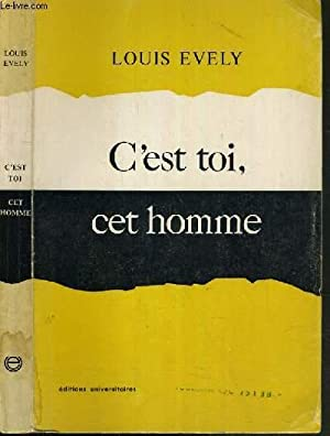 C'EST TOI, CET HOMME: EVELY LOUIS