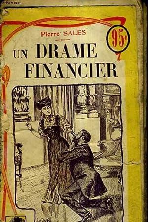 UN DRAME FINANCIER / AVENTURES PARISIENNES.: SALES PIERRE