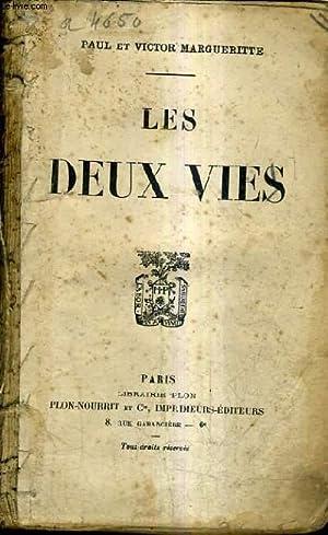 LES DEUX VIES.: MARGUERITTE PAUL ET VICTOR