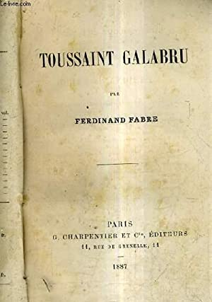TOUSSAINT GALABRU.: FABRE FERDINAND