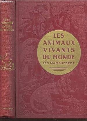LES ANIMAUX VIVANTS DU MONDE - HISTOIRE NATURELLZE -: CORNISH CHARLES J.