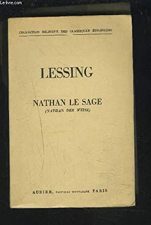 NATHAN LE SAGE / NATHAN DER WEISE.: LESSING