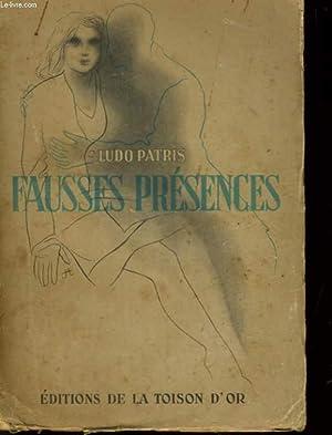 FAUSSES PRESENCES: LUDO PATRIS