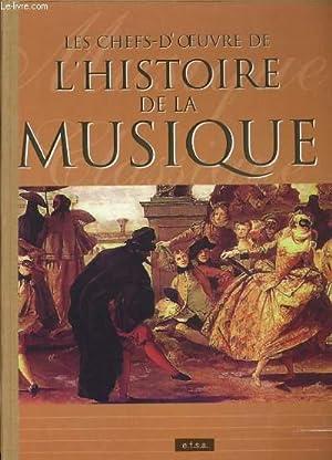 LES CHEFS-D'OEUVRES DE L'HISTOIRE DE LA MUSIQUE: COLLECTIF