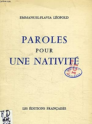 PAROLES POUR UNE NATIVITE: LEOPOLD EMMANUEL-FLAVIA
