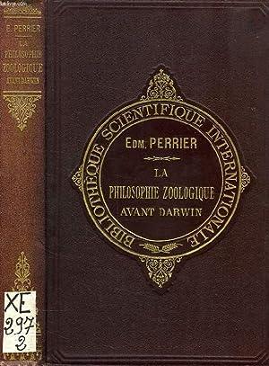 LA PHILOSOPHIE ZOOLOGIQUE AVANT DARWIN: PERRIER EDMOND