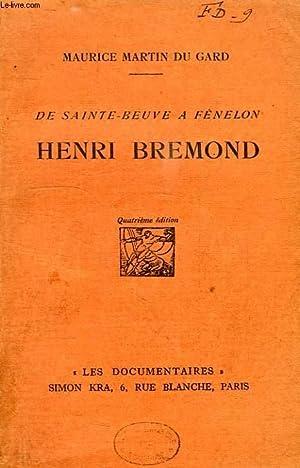 DE SAINTE-BEUVE A FENELON, HENRI BREMOND: MARTIN DU GARD MAURICE