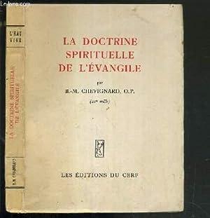LA DOCTRINE SPIRITUELLE DE L'EVANGILE / COLLECTION L'EAU VIVE.: CHEVIGNARD B-M.