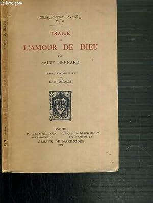 TRAITE DE L'AMOUR DE DIEU / COLLECTION PAX.: BERNARD SAINT