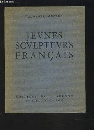 JEUNES SCULPTEURS FRANCAIS.: GEORGE WALDEMAR