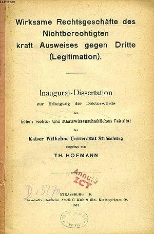WIRKSAME RECHTSGESCHÄFTE DES NICHTBERECHTIGTEN KRAFT AUSWEISES GEGEN DRITTE (LEGITIMATION) (...