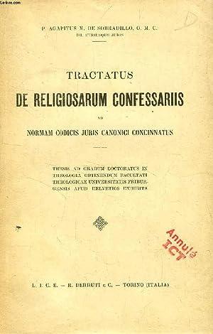 TRACTATUS DE RELIGIOSARUM CONFESSARIIS AD NORMAM CODICIS JURIS CANONICI CONCINNATUS (THESIS): ...