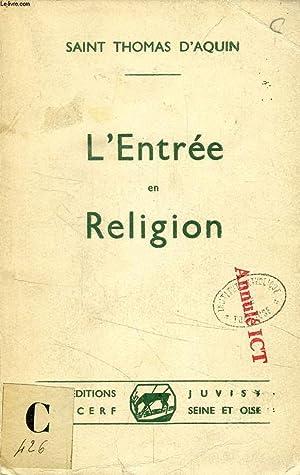 L'ENTREE EN RELIGION: SAINT THOMAS D'AQUIN