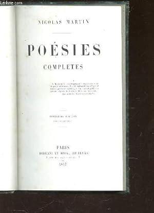POESIES COMPLETES / 3e EDITION.: MARTIN NICOLAS