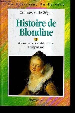 HISTOIRE DE BLONDINE 2 - ILLUSTRE AVEC: COMTESSE DE SEGUR