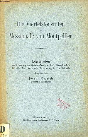 DIE VIERTELSTONSTUFEN IM MESSTONALE VON MONTPELLIER (DISSERTATION): GMELCH JOSEPH