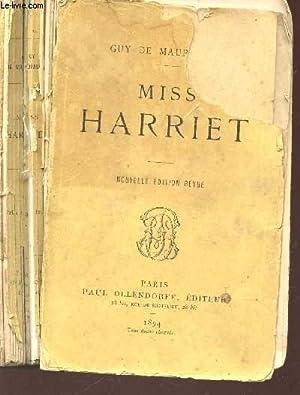 MISS HARRIET / NOUVELLE EDITION.: DE MAUPASSANT GUY