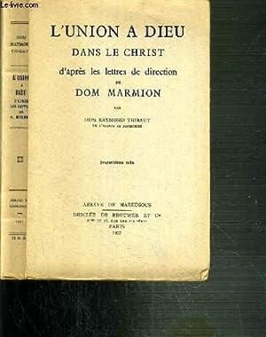 L'UNION A DIEU DANS LE CHRIST D'APRES LES LETTRES DE DIRECTION DE DOM MARIMION: DOM ...