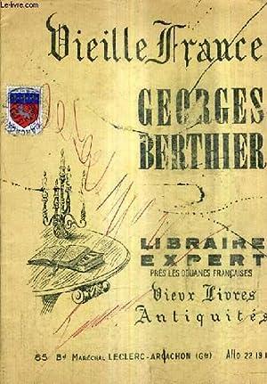 CATALOGUE N°91 DECEMBRE 1968 DE LA LIBRAIRIE GEORGES BERTHIER LIBRAIRIE EXPERT PRES LES DOUANES ...