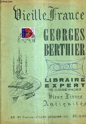 CATALOGUE N°88 MARS 1968 DE LA LIBRAIRIE GEORGES BERTHIER LIBRAIRIE EXPERT PRES LES DOUANES ...