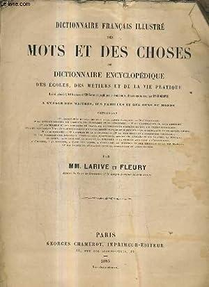 DICTIONNAIRE FRANCAIS ILLUSTRE DES MOTS ET DES: MM.LARIVE ET FLEURY