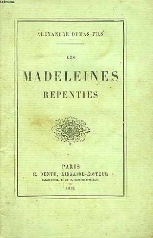 LES MADELEINES REPENTIES, REFUGE SAINTE-ANNE: DUMAS Alexandre Fils