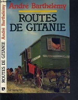 ROUTES DE GITANIE: BARTHELEMY ANDRE