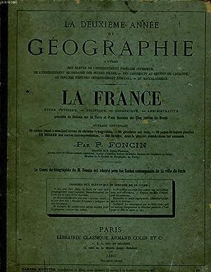 LA DEUXIEME ANNEE GEOGRAPHIE - LA FRANCE: P. FONCIN