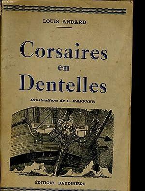 CORSAIRES EN DENTELLES: LOUIS ANDARD