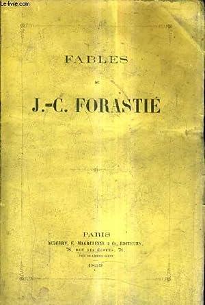 FABLES DE J.-C. FORASTIE.: J.-C. FORASTIE