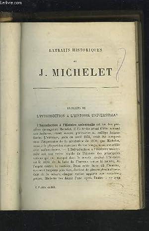 EXTRAITS HISTORIQUES.: MICHELET J.