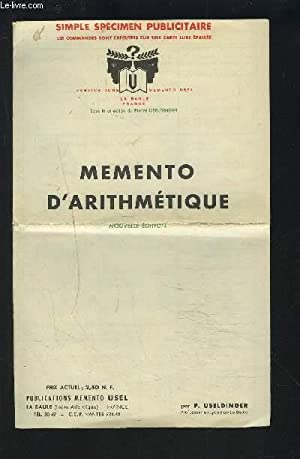 MEMENTO D'ARITHMETIQUE - SIMPLE SPECIMEN PUBLICITAIRE.: USELDINGER PIERRE