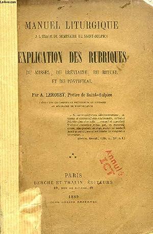 EXPLICATION DES RUBRIQUES DU MISSEL, DU BREVIAIRE,: LEROSEY A.