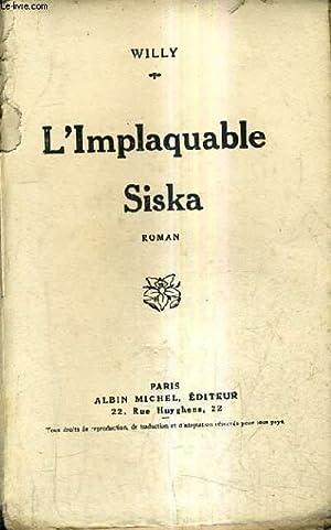 L'IMPLAQUABLE SISKA - ROMAN.: WILLY