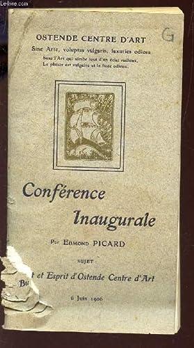 CONFERENCE INAUGURALE - SUJET : BUT ET ESPRIT D'OSTENDE CENTRE D'ART - 6 JUIN 1906: ...
