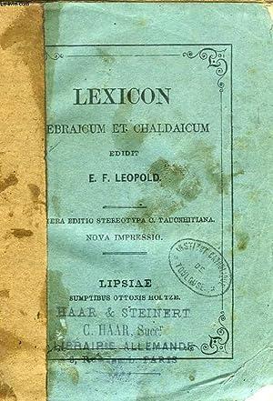 LEXICON HEBRAICUM ET CHALDAICUM IN LIBROS VETERIS: LEOPOLD E. F.
